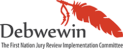November 17 & 18: Debwewin First Nation Jury Review Committee Meeting