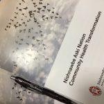 "Ovide Mercredi Leads Nishnawbe Aski Nation (""NAN"") Community Health Transformation"